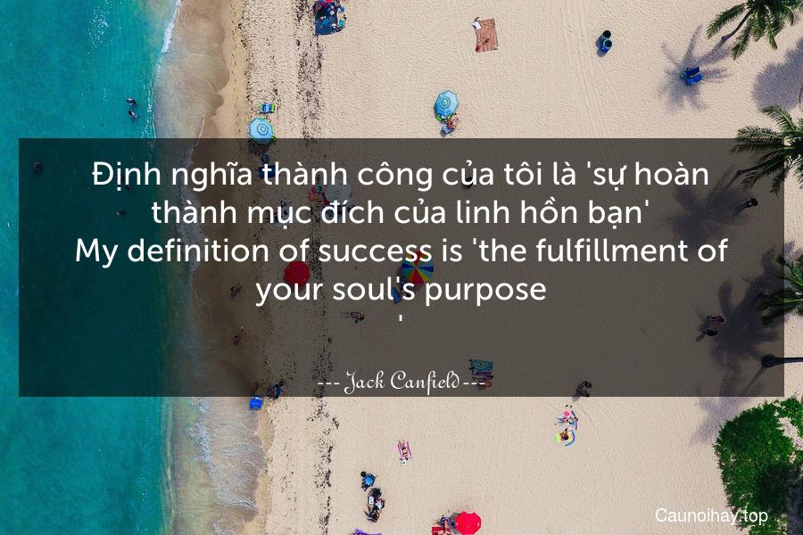 Định nghĩa thành công của tôi là